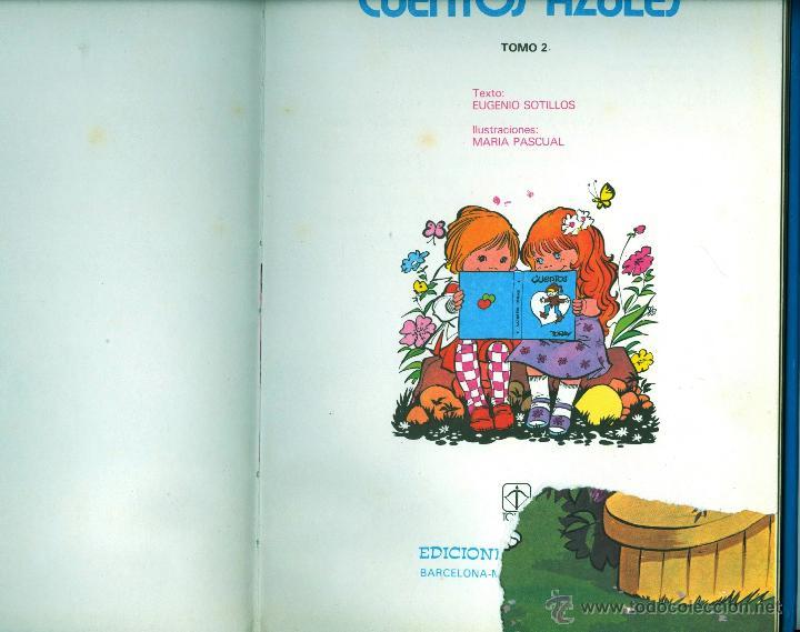 Libros de segunda mano: CUENTOS AZULES Nº 2 (MARÍA PASCUAL, TAPA DURA) ED. TORAY - Foto 2 - 139162154