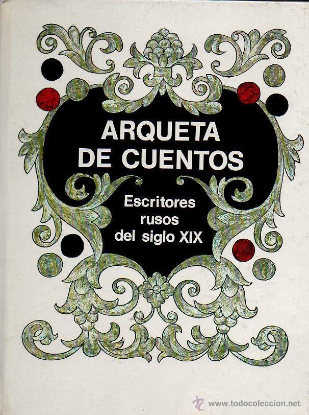 ARQUETA DE CUENTOS - ESCRITORES RUSOS DEL SIGLO XIX. DIBUJOS O.KOROVIN. ED.RÁDUGA, 1983 (Libros de Segunda Mano - Literatura Infantil y Juvenil - Cuentos)