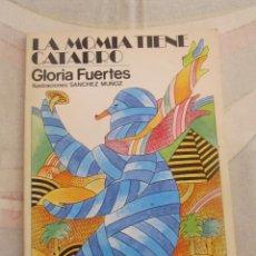 Libros de segunda mano: M69 LIBRO DE LECTURA GLORIA FUERTES LA MOMIA TIENE UN CATARRO EDITORIAL ESCUELA ESPAÑOLA 3º EDICION . Lote 49223002