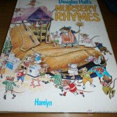 Libros de segunda mano: NURSERY RHYMES - DOUGLAS HALL'S - HAMLYN - 1979 - EN INGLÉS.. Lote 49232012