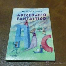 Libros de segunda mano: LIBRO. Nº 50.-ABECEDARIO FANTÁSTICO DE URSULA WÖLFEL.-A PARTIR DE 8 AÑOS.-. Lote 49275067