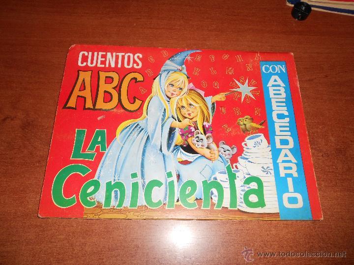 CUENTOS ABC LA CENICIENTA CON ABECEDARIO EN SU INTERIOR TIENE DESPLEGABLES Libros