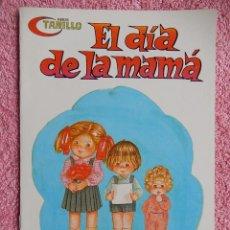 Libros de segunda mano: EL DIA DE LA MAMA EDICIONES ALONSO 1986 SERIE TANILLO 3 MERCEDES Y MARÍA RÁZQUIN. Lote 49332311