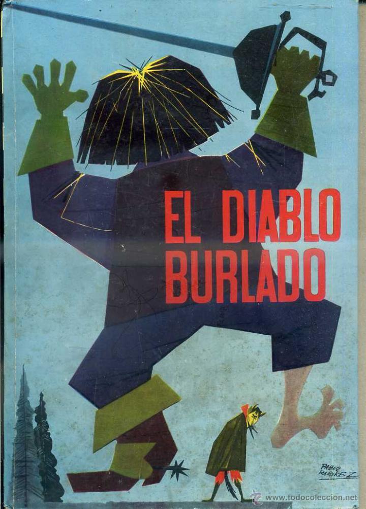 EL DIABLO BURLADO (MOLINO ILUSIÓN INFANTIL 1961) ILUSTRACIONES DE PABLO RAMÍREZ (Libros de Segunda Mano - Literatura Infantil y Juvenil - Cuentos)