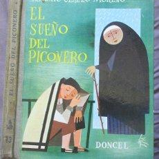 Libros de segunda mano: EL SUEÑO DEL PICONERO - ILUSTRACIONES EN COLOR - DONCEL, 1ª EDICIÓN, 1961. Lote 49751575