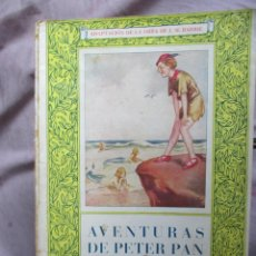Libros de segunda mano: AVENTURAS DE PETER PAN - ILUSTRACIONES ORIGINALES DE MABEL LUCIE ATTWEL - JUVENTUD, AÑO 1952.. Lote 49861814