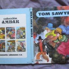 Libros de segunda mano: TOM SAWYER - ILUSTRACIONES DE FERNANDO SAEZ - COL. AMBAR - SUSAETA, 1981. Lote 49985164