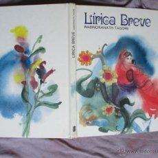 Libros de segunda mano: LÍRICA BREVE. RABINDRANATH TAGORE. SUSAETA 1979 COLECCIÓN SAETA. ILUSTRACIONES DE FERNANDO SAEZ.. Lote 50050383