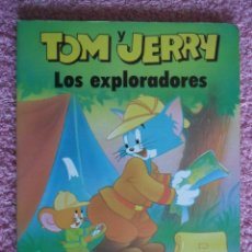 Libros de segunda mano: TOM Y JERRY EDITORIAL GAVIOTA 1988 LOS EXPLORADORES. Lote 50160508