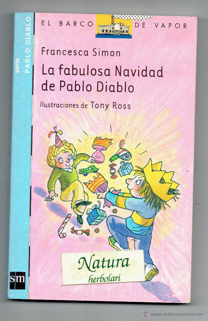 LA FABULOSA NAVIDAD DE PABLO DIABLO. FRANCESCA SIMON. ILUSTRACIONES TONY ROSS (Libros de Segunda Mano - Literatura Infantil y Juvenil - Cuentos)
