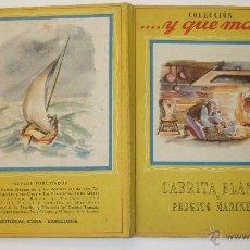 Libros de segunda mano: COLECCIÓN ....Y QUE MÁS. Nº 4. CABRITA BLANCA Y PEDRITO MARINERO. ED. ROMA. BARCELONA. Lote 50352784