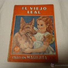 Libros de segunda mano: LIBRO CUENTOS CUENTO EL VIEJO LEAL COLECCIÓN MARUJITA EDITORIAL MOLINO LA CAJITA MÁGICA 1945. Lote 50482053