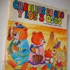 Libros de segunda mano: CUENTO CABELLOS DE ORO Y LOS 3 OSITOS Y OTROS, BRUGUERA 1973. Lote 50571758