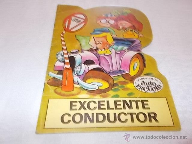 TROQUELADOS AUTO ESCUELA EXCELENTE CONDUCTOR CUENTO TROQUELADO (Libros de Segunda Mano - Literatura Infantil y Juvenil - Cuentos)