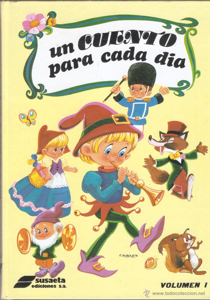 UN CUENTO PARA CADA DIA - VOLUMEN I - COLECCIÓN 365 - SUSAETA EDICIONES S.A. 1986. (Libros de Segunda Mano - Literatura Infantil y Juvenil - Cuentos)