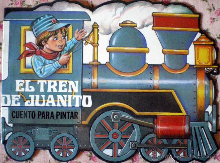 CUENTO TROQUELADO PARA ESCRIBIR Y PINTAR EL TREN DE JUANITO EDITORIAL GAVIOTA 1986 NUEVO (Libros de Segunda Mano - Literatura Infantil y Juvenil - Cuentos)