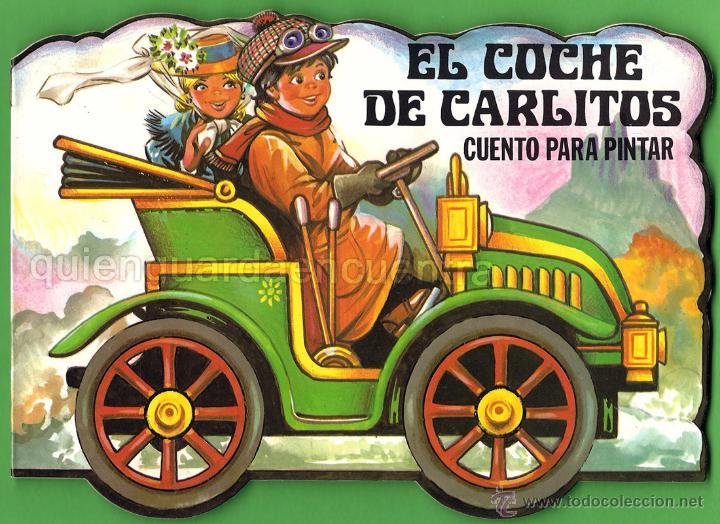 CUENTO TROQUELADO PARA ESCRIBIR Y PINTAR EL COCHE DE CARLITOS EDITORIAL GAVIOTA 1986 NUEVO (Libros de Segunda Mano - Literatura Infantil y Juvenil - Cuentos)