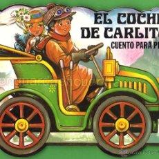 Libros de segunda mano: CUENTO TROQUELADO PARA ESCRIBIR Y PINTAR EL COCHE DE CARLITOS EDITORIAL GAVIOTA 1986 NUEVO. Lote 51354982