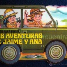 Libros de segunda mano: CUENTO TROQUELADO PARA ESCRIBIR Y PINTAR LAS AVENTURAS DE JAIME Y ANA EDITORIAL GAVIOTA 1986 NUEVO. Lote 51355009