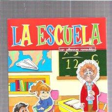 Libros de segunda mano: LA ESCUELA. Lote 51419017