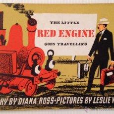 Libros de segunda mano: THE LITTLE RED ENGINE GOES TRAVELLING. DIANA ROSS. ILUSTRADO POR LESLIE WOOD. FABER & FABER. AÑOS 60. Lote 51432156