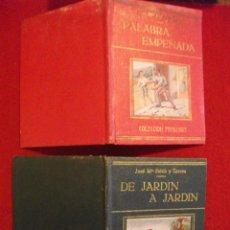 Libros de segunda mano: DE JARDIN A JARDIN Y PALABRA EMPEÑADA DE JOSE Mª FOLCH Y TORRES COLECCION FREIXINET. Lote 51441088
