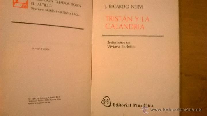 Libros de segunda mano: TRISTAN Y LA CALANDRIA, pro J. Ricardo Nervi - PLUS ULTRA - Argentina - 1981 - RARO - Foto 2 - 51499541