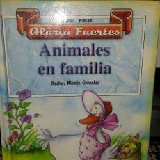 Libros de segunda mano: LEE CON GLORIA FUERTES - ANIMALES EN FAMILIA. Lote 51513199