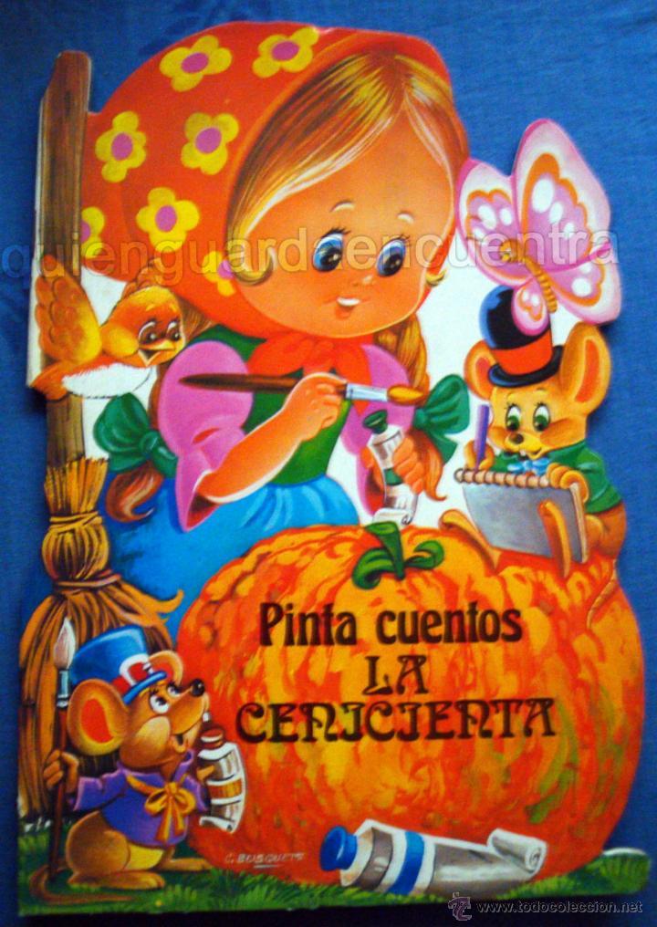 LA CENICIENTA DIBUJOS C. BUSQUETS COLECCIÓN PINTA CUENTOS TROQUELADOS 1983 SALDAÑA NUEVO (Libros de Segunda Mano - Literatura Infantil y Juvenil - Cuentos)