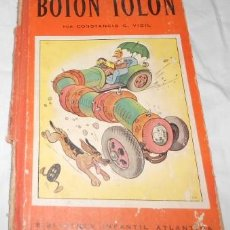 Libros de segunda mano: BOTON TOLON, BIB. INF. ATLANTIDA, POR C.C. VIGIL, ILUSTRADO POR F. RIBAS, DE 1943. Lote 51625594