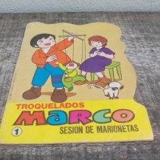 Libros de segunda mano: TROQUELADOS Nº 1. MARCO. SESION DE MARIONETAS. 1977 TAURUS BETA FILM. Lote 51639892