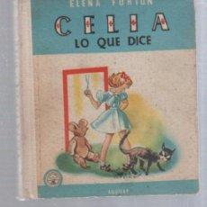 Libros de segunda mano: CELIA. LO QUE DICE. ELENA FORTUN. EDICION AGULAR. 1957. ILUSTRADO. Lote 167901392