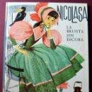Libros de segunda mano: NICOLASA LA BRUJITA SIN ESCOBA - MONCHE RAMOS - JOSE CORREAS - EDITADO POR HYMSA - 1963. Lote 51694329