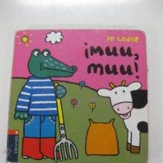 Libros de segunda mano: ¡MUU, MUU! - EL SEÑOR COC Y LOS ANIMALES. Nº 4. JO LODGE. EDELVIVES. Lote 104061666