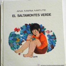 Libros de segunda mano: EL SALTAMONTES VERDE /EL APRENDIZ - CUENTOS ANA MARÍA MATUTE CUENTO ILUSTRADO AÑOS 70 LIBRO INFANTIL. Lote 51747704