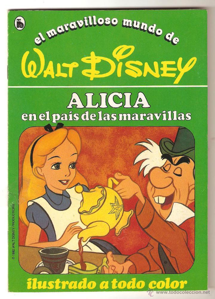 CUENTO ALICIA EN EL PAÍS DE LAS MARAVI Nº 6 COLEC-EL MARAVILLOSO MUNDO DE WALT DISNEY BRUGUERA 1986 (Libros de Segunda Mano - Literatura Infantil y Juvenil - Cuentos)