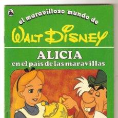 Libros de segunda mano: CUENTO ALICIA EN EL PAÍS DE LAS MARAVI Nº 6 COLEC-EL MARAVILLOSO MUNDO DE WALT DISNEY BRUGUERA 1986. Lote 128201766