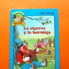 Libros de segunda mano: LA CIGARRA Y LA HORMIGA - FÁBULAS MICKEY - EDITORIAL EVEREST - . Lote 51948626