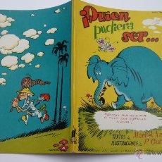 Libros de segunda mano: QUIEN PUDIERA SER..... ILUSTR: GARCÍA LORENTE. EDITORIAL MOLINO. AÑO 1951. Lote 52063561