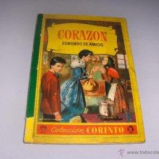 Libros de segunda mano: CORAZÓN - EDMUNDO DE AMICIS - ILUSTRACIONES JAIME JUEZ - BRUGUERA - CORINTO. Lote 52154064