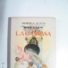 Libros de segunda mano: ANDERSEN.BIBLIOTECA SELECTA .RAMON SOPENA. Lote 52327912
