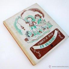 Libros de segunda mano: EN VACACIONES / CONDESA DE SEGUR / AGUILAR ED. 40'S / ILUSTRADO / INFANTIL. Lote 52478424