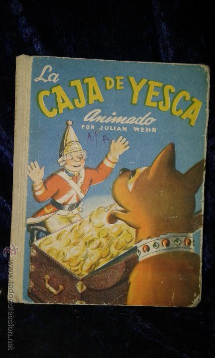 CUENTO LA CAJA DE YESCA. ANIMADO. JULIAN WEHR (Libros de Segunda Mano - Literatura Infantil y Juvenil - Cuentos)