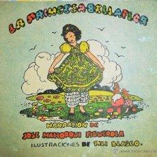 Libros de segunda mano: CUENTO LA PRINCESA BELLAFLOR. JOSE MALLORQUI FIGUEROLA. 1944. Lote 52541866