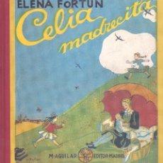 Libros de segunda mano: CELIA MADRECITA. ELENA FORTÚN. EDAF. Lote 52737571