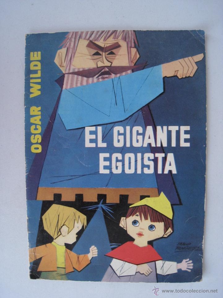 EL GIGANTE EGOISTA - ILUSTRACIONES PABLO RAMIREZ - EDITORIAL MOLINO 1961. (Libros de Segunda Mano - Literatura Infantil y Juvenil - Cuentos)