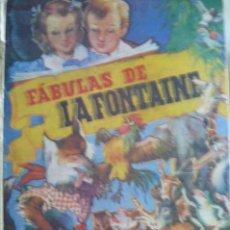 Libros de segunda mano: FABULAS DE LA FONTAINE EDITORIAL MOLINO 1941 ILUSTRADO A.BESIOS PORTADA RIERA. Lote 52802178