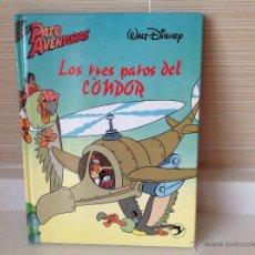 Libros de segunda mano: LOS TRES PATOS DEL CÓNDOR . Lote 52881984