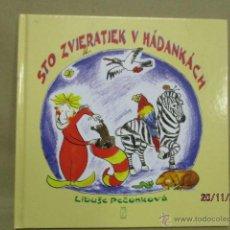 Libros de segunda mano: STO ZVIERATIEK V HADANKÁCH - LIBUSE PECONKOVÁ (EN ESLOVACO). Lote 52907150