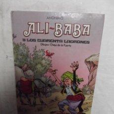 Libros de segunda mano: ALI - BABA Y LOS CUARENTA LADRONES . Lote 52966673